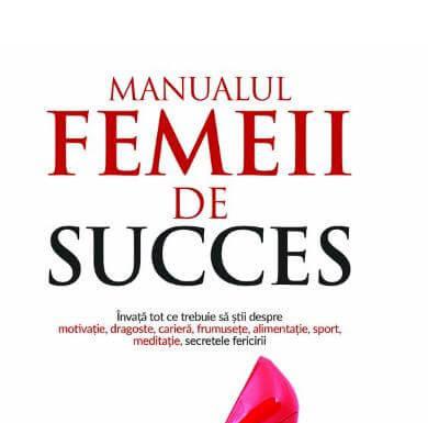 Manualul femeii de succes - Andra Olarean