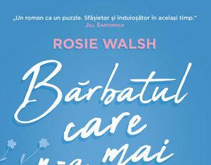 Barbatul care n-a mai sunat de Rosie Walsh